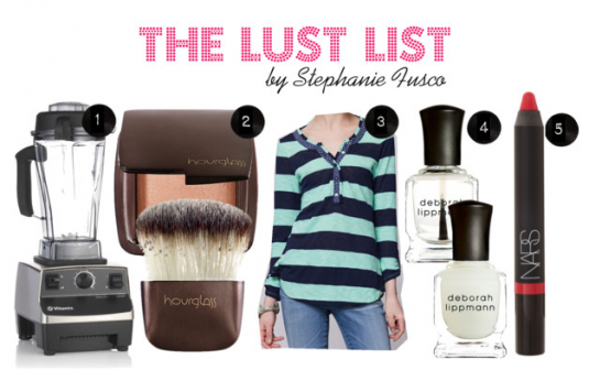 The Lust List - March 1 - Stephanie Fusco