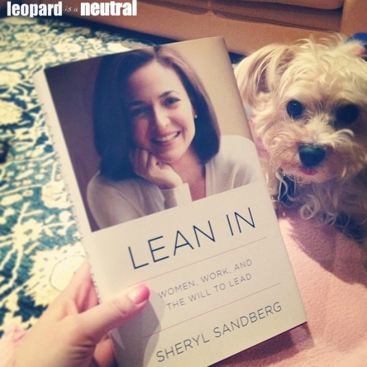 Lean In Review - Sheryl Sandberg - Leopard is a Neutral - Stephanie Fusco