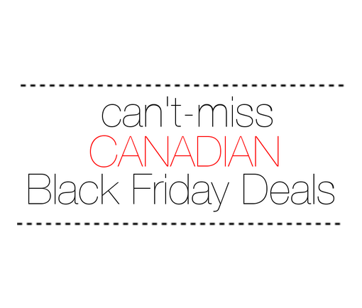 Shop Your Heart Out 3 Can 39 T Miss Canadian Black Friday