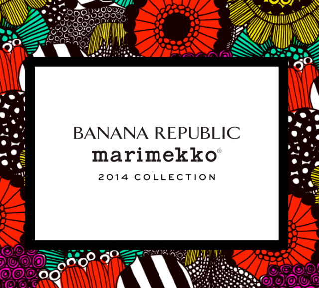 Banana Republic marimekko collection 2014
