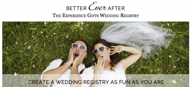 Better Ever After Experiential Gift Registry